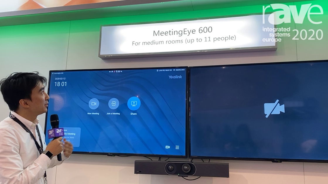ISE 2020: Yealink Talks About Its Meeting Eye 600 Video Conferencing System