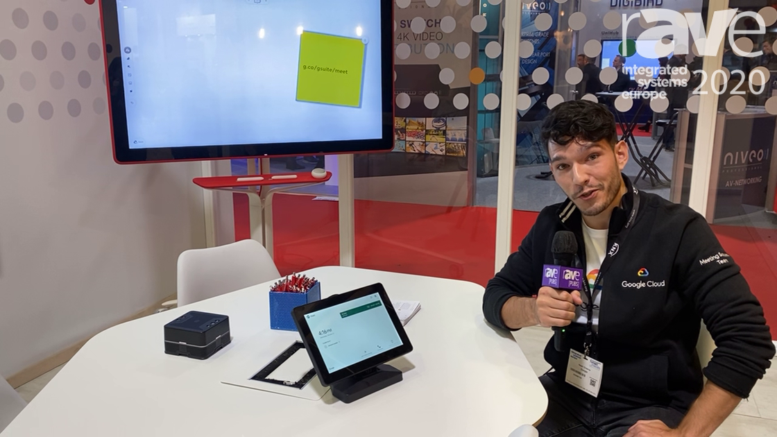 ISE 2020: Google Cloud Shows Off Its Hangouts Meet Hardware Kit