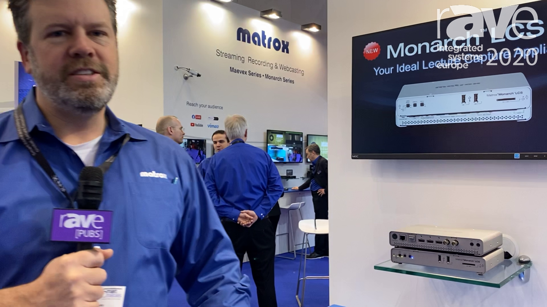 ISE 2020: Matrox Showcases the Monarch LCS Lecture Capture Device