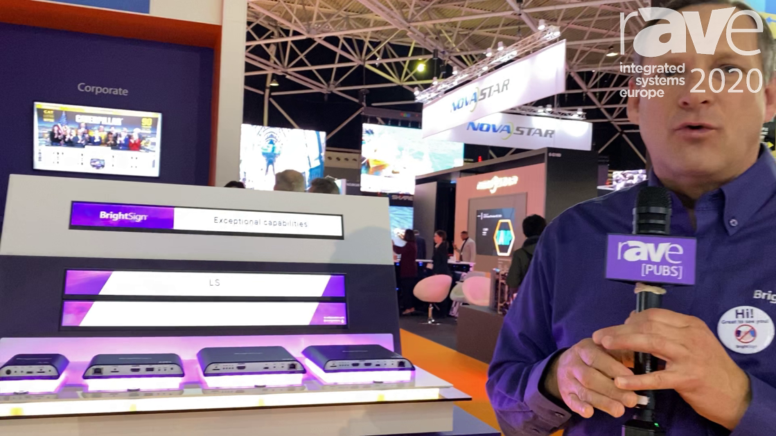 ISE 2020: BrightSign Shows Off Its Full Lineup of DS Media Players, Including Series 4