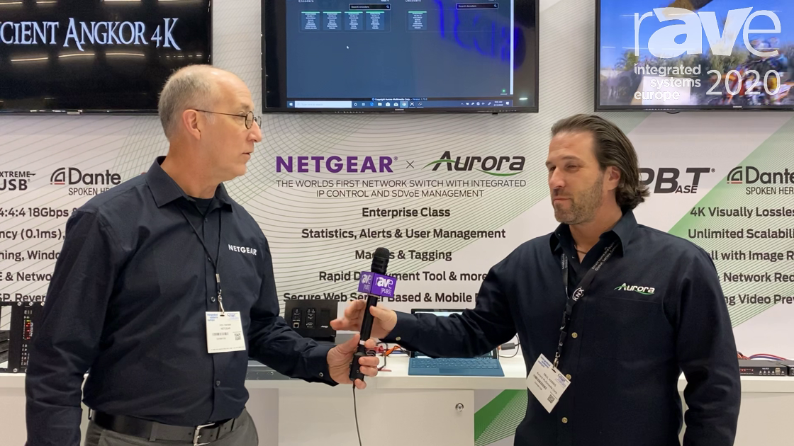 ISE 2020: NETGEAR, Aurora Multimedia Partner for Switch With Integrated IP Control, SDVoE Management