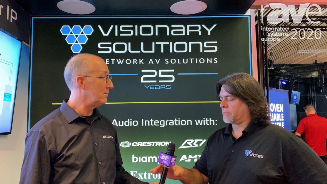 ISE 2020: Visionary Solutions Uses NETGEAR M4300 Switch, IGMP Plus, Other Network Solutions at ISE