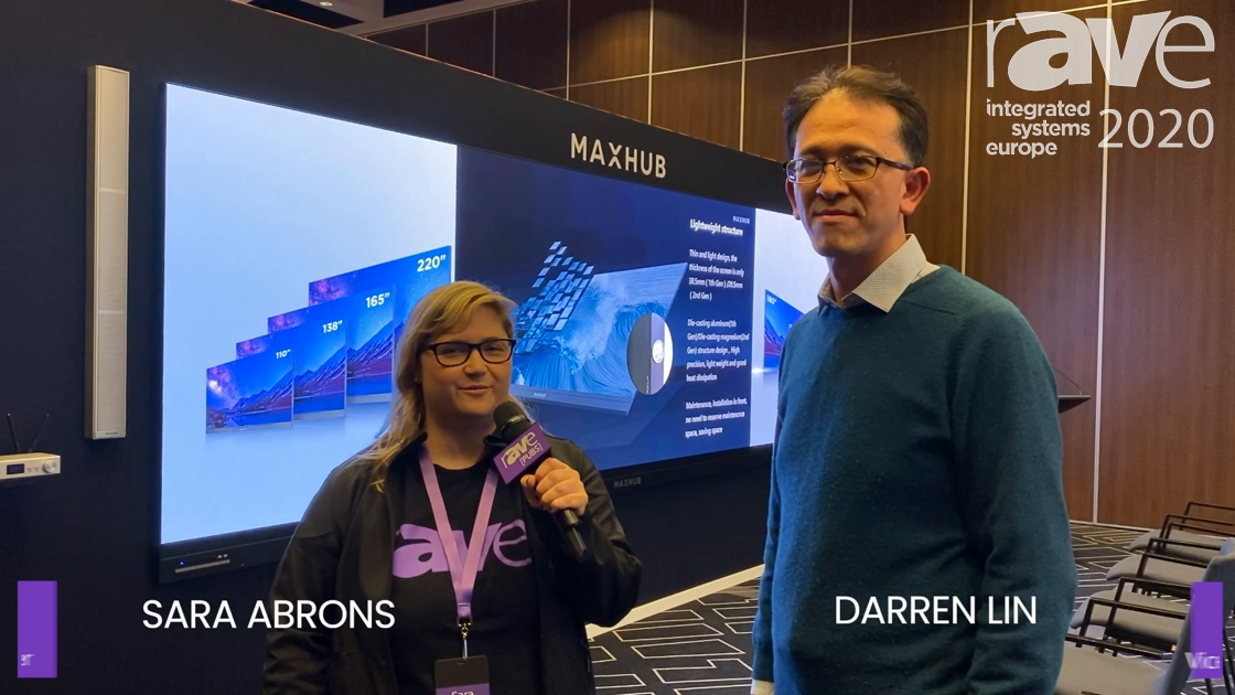 ISE 2020: Sara Abrons With Darren Lin of MAXHUB About Direct View LED All-in-One Display Solution