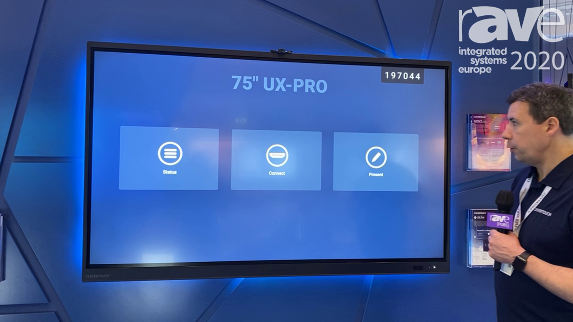 ISE 2020: Clevertouch Discusses 75-inch UX-Pro Display With Proximity Switch