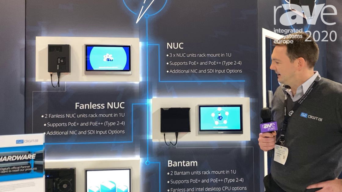 ISE 2020: G2 Digital Video Discusses Fanless PoE Processor Module With Zero Noise
