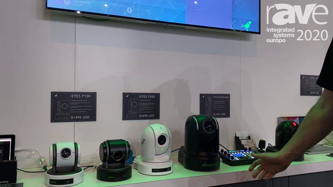 ISE 2020: BirdDog Launches NDI PTZ Cameras and PTZ Keyboards