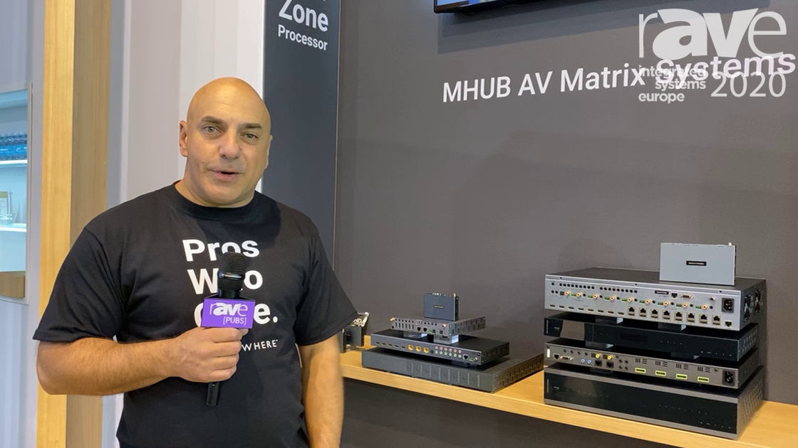 ISE 2020: HDANYWHERE Showcases MHUB PRO 2.0, AV Matrix System