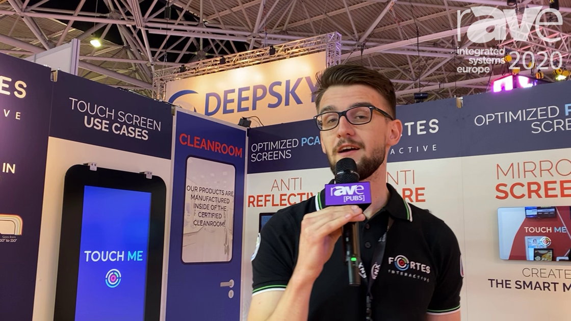 ISE 2020: Fortes Interactive Talks About Its Customized Anti-Reflective PCAP Touch Screens