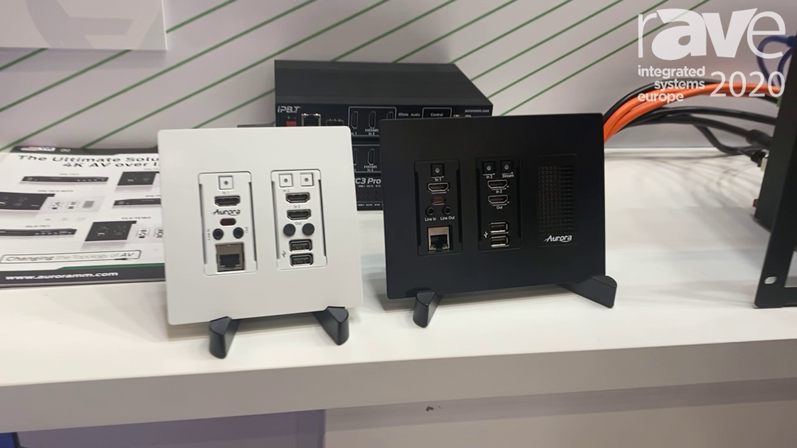 ISE 2020: Aurora Multimedia Introduces SDVoE IPX-TC3-WP2 and WP3 Wall Plates