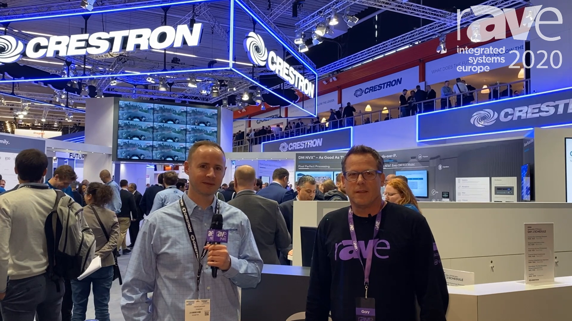 ISE 2020: Gary Kayye Talks with Crestron's Dan Jackson About the Future Outlook and Partnerships