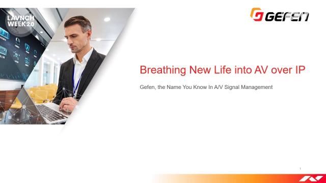 InfoComm 2020: Gefen Details How They Are Breathing New Life into AV-over-IP