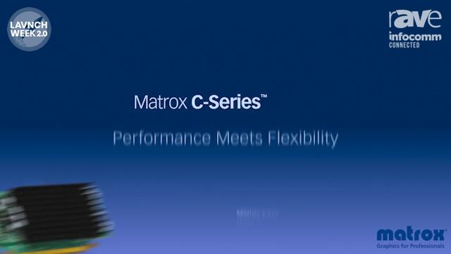 InfoComm 2020: Matrox Highlights C-Series Multi-Display Graphics Cards