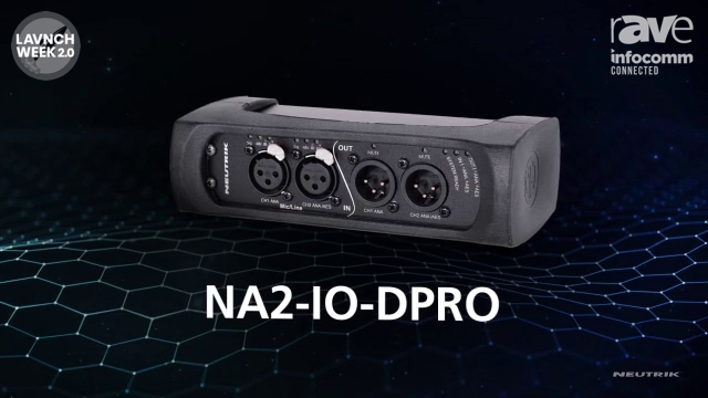InfoComm 2020: Neutrik AG Highlights NA2-IO-DPRO Audio Network Solution