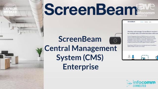 InfoComm 2020: ScreenBeam Highlights Central Management System (CMS) Enterprise