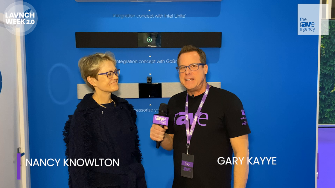 LAVNCH WEEK: Gary Kayye Speaks to Nureva Founder and CEO Nancy Knowlton About New Audio Strategy