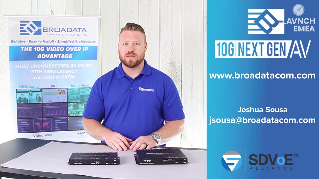 LAVNCH EMEA: Broadata Communications Reveals the LBN-10GTRO 10G AV-Over-IP IP Copper or