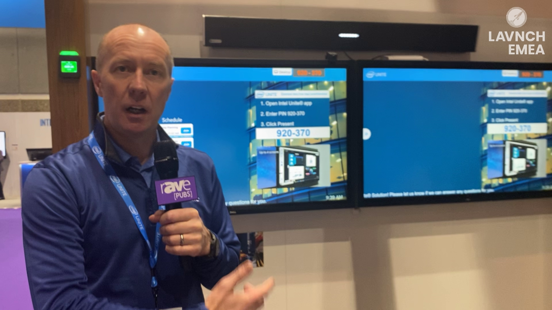 LAVNCH EMEA: Intel Unite Demos How It Works in the Modern Collaborative Office