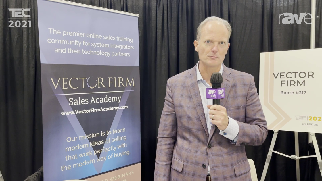 TEC 2021: Vector Firm Explains How Integrators Can Benefit from Its Sales and Marketing Consulting
