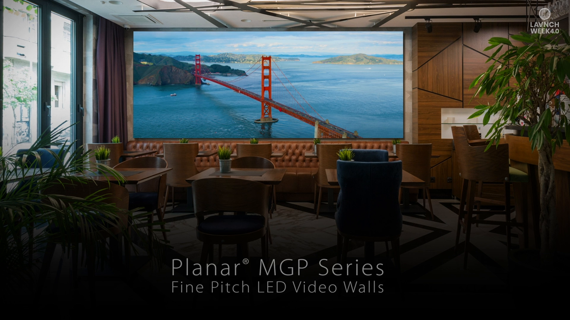 LAVNCH WEEK 4.0: Planar MGP Series- Fine Pitch LED Video Walls