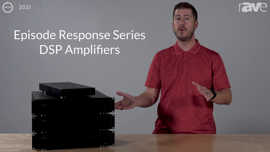 rePLAY 2021: Snap One Introduces Episode Response Series DSP Amps