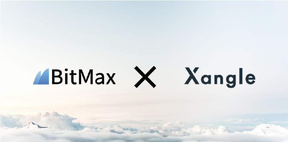 BitMax × Xangle – Providing Institutional-Grade Disclosure for Enhanced Transparency
