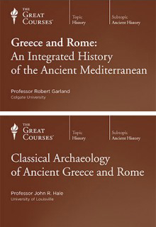 (Set) Greece and Rome: An Integrated History of the Ancient Mediterranean & Classical Archaeology of Ancient Greece and Rome