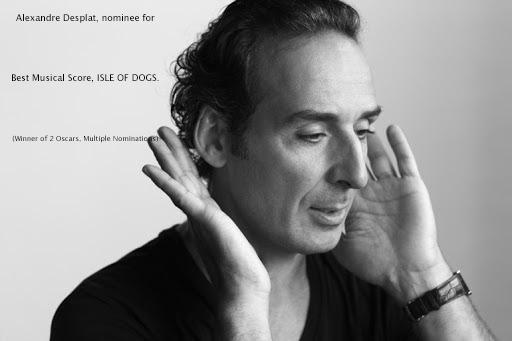 Alexandre Desplat (Two-time Oscar Winner) Best Score Nomination for ISLE OF DOGS