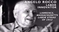 Angelo Rocco: The Lawrence Labor Strike of 1912