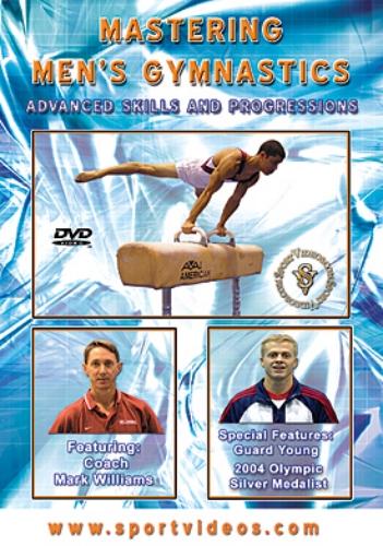 Mastering Men S Gymnastics Advanced Skills And