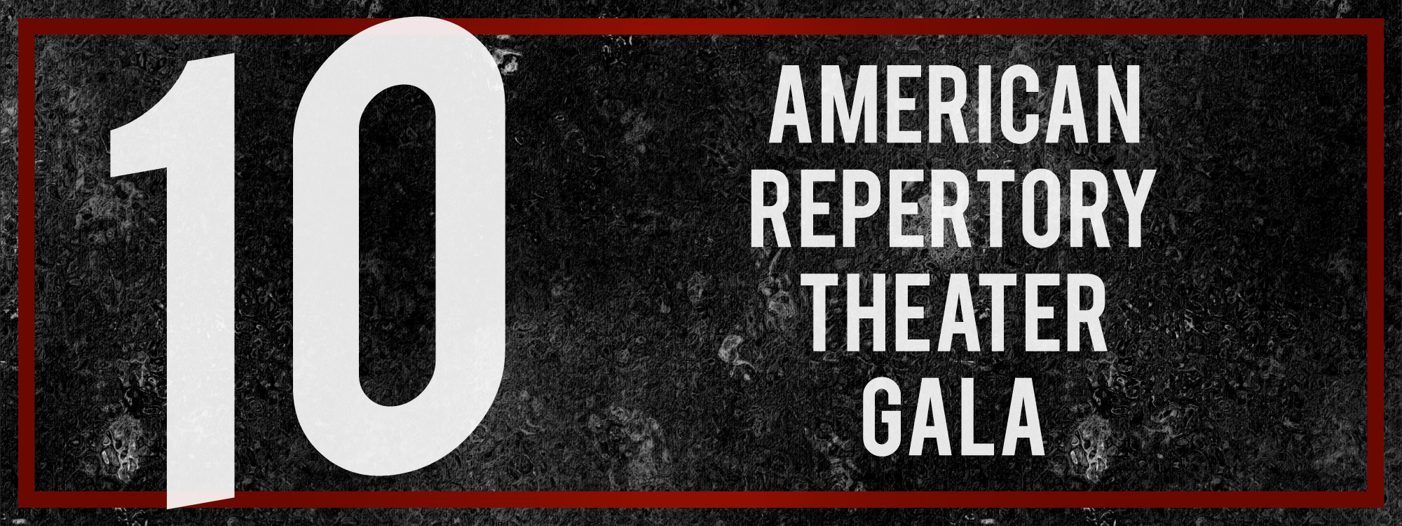 10 American Repertory Theater Gala
