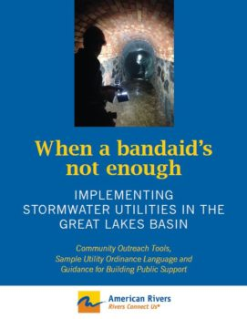 When a bandaid's not enough: Implementing Stormwater Utilities in the Great Lakes Basin