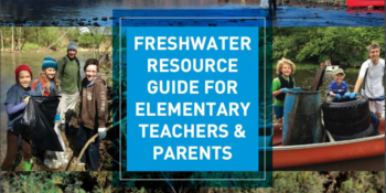 Freshwater Resource Guide For Elementary Teachers & Parents
