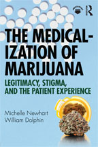 The Medicalization of Marijuana