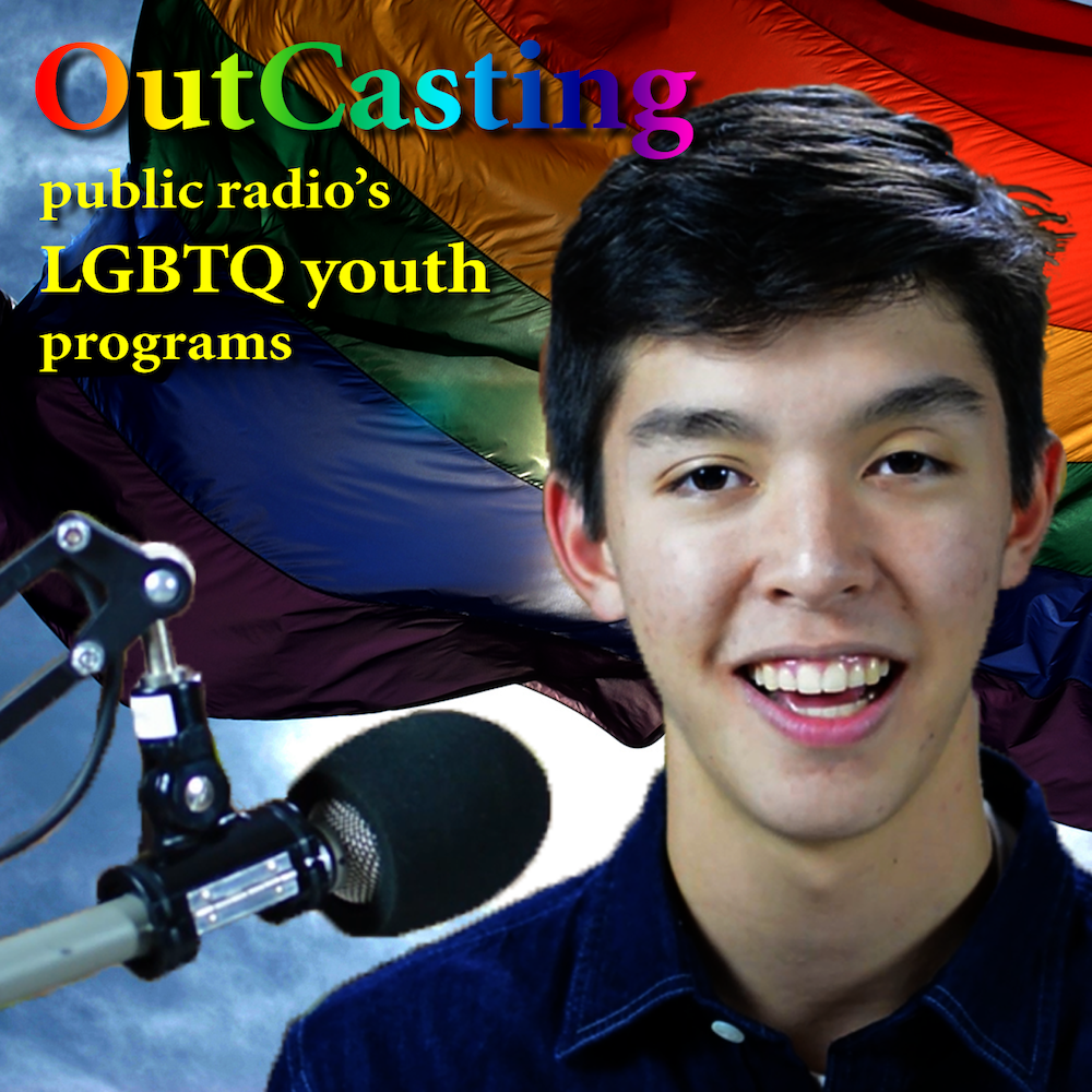 OutCasting is created by and for LGBTQ youth and straight allies, and is intended for a general listening audience that is open to learning about LGBTQ issues but may not know much about them.
