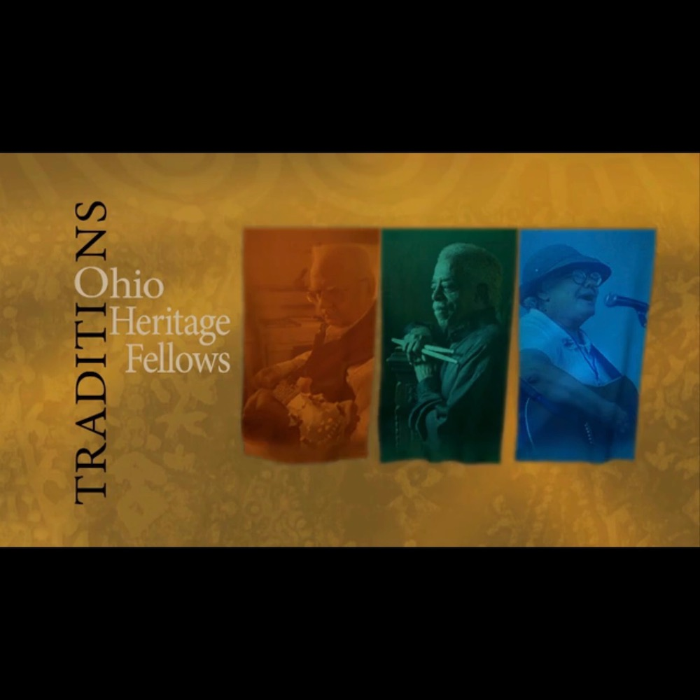 Traditions: Ohio Heritage Fellows