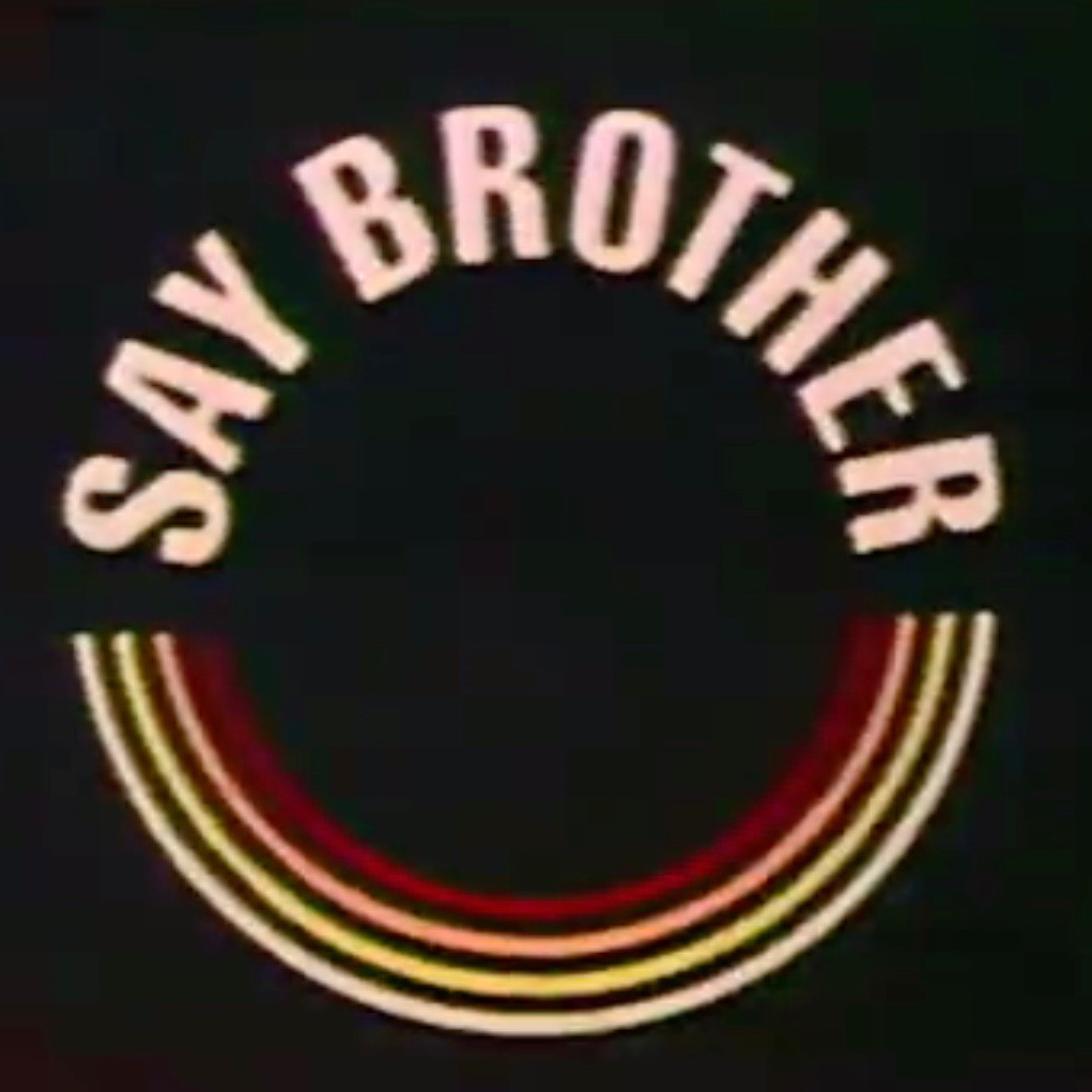Say Brother