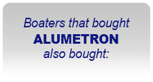 Boaters the bought ALUMETRON also bought: