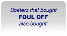 Boaters the bought FOUL OFF also bought: