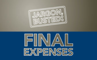 Jargon Busted: Final Expenses