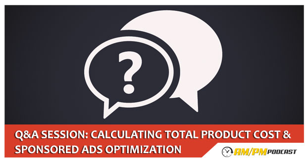 Calculating Total Product Cost & Sponsored Ads Optimization