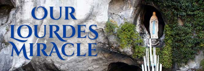 header - Our Lourdes Miracle