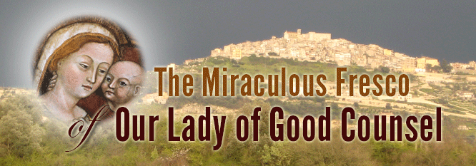 Header-The Miraculous Story of the Fresco of Our Lady of Good Counsel