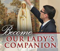 Become Our Lady's Companion