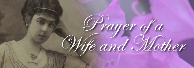 Prayer of A Wife and Mother Header