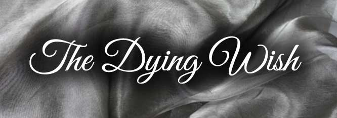 The Dying Wish Header