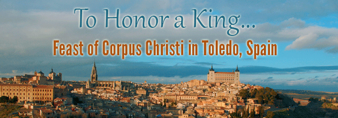 Header - Feast of Corpus Christi, Toledo Spain