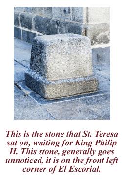 Stone that St Teresa sat on