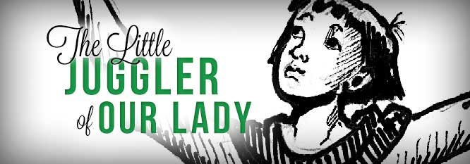 Header-The Little Juggler of Our Lady