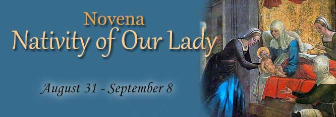 Novena for the Nativity of Our Lady August 31 - September 8