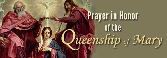 Header-Prayer in Honor of the Queenship of Mary